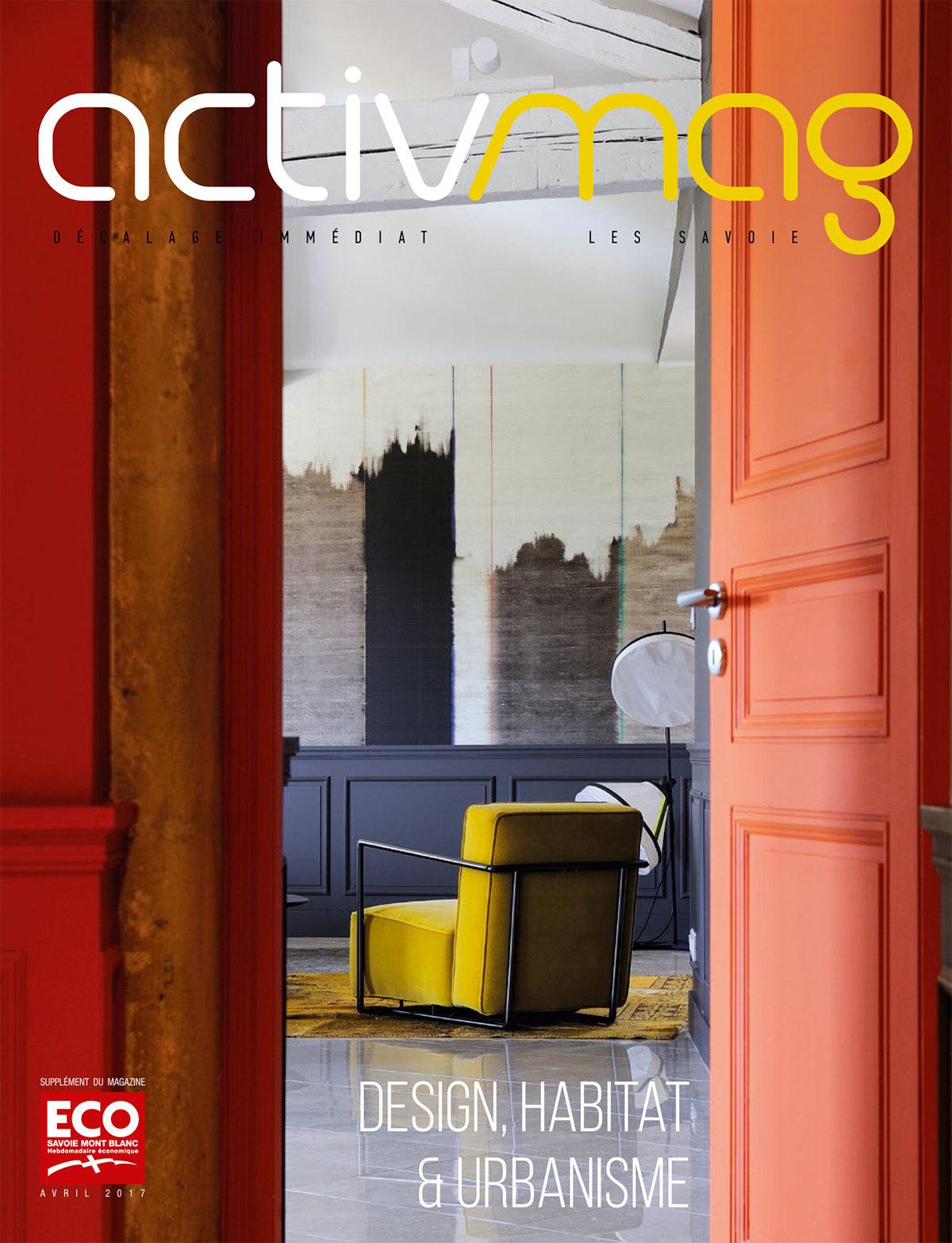 Parution presse ACTIVMAG 2017 Claude Cartier décoration architecte d'intérieur à Lyon.